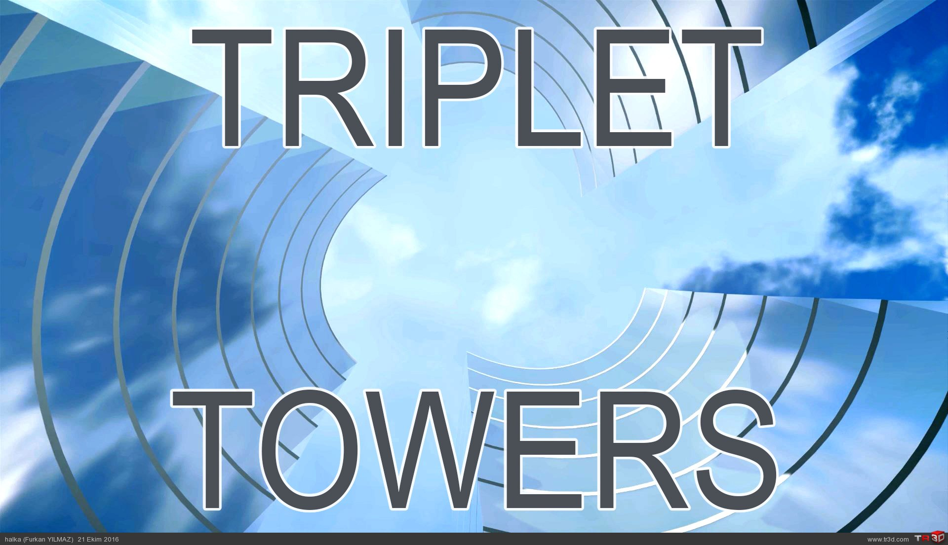 Triplet Towers