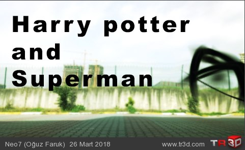 Superman ve Harry potter