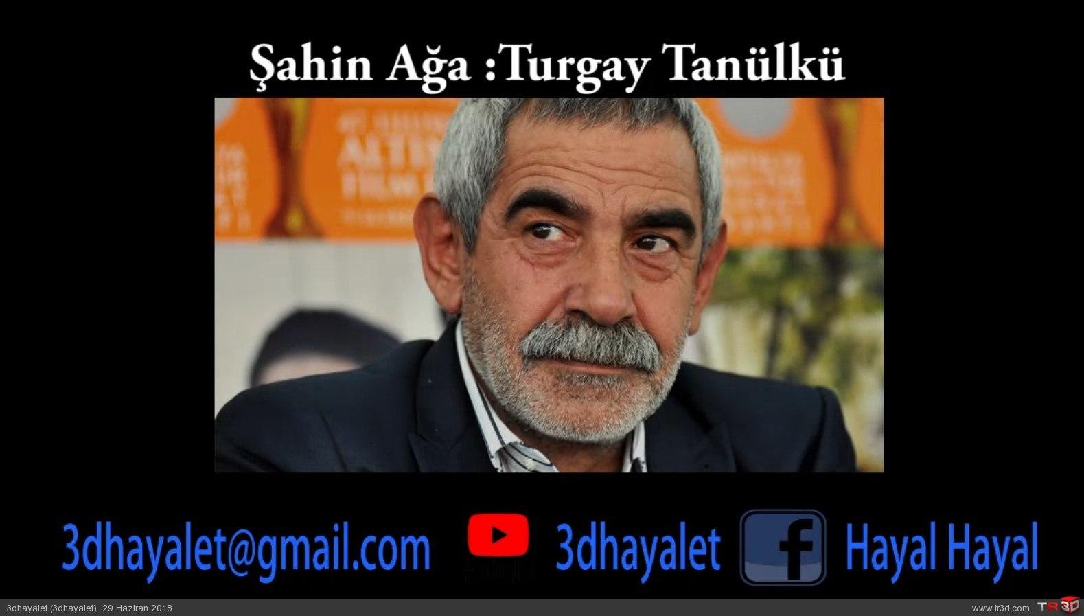 Şahin ağa - Turgay Tanülkü 4