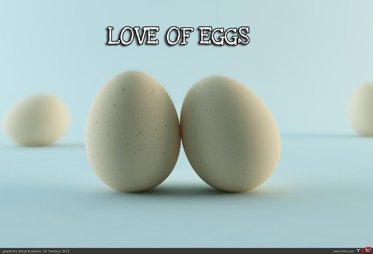 Yumurtaların sevgisi